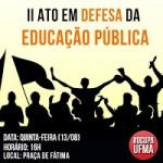 Panfletagem informa sobre a greve na UFMA Movimentos sociais discutem universidade pública Movimentos sociais discutem universidade pública e terceirização ATO PRA  A