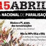 Trabalhadores fazem paralisações neste dia 15 de abril belo monte O Brasil Grande de Dilma Rousseff* dia de paralisa    es