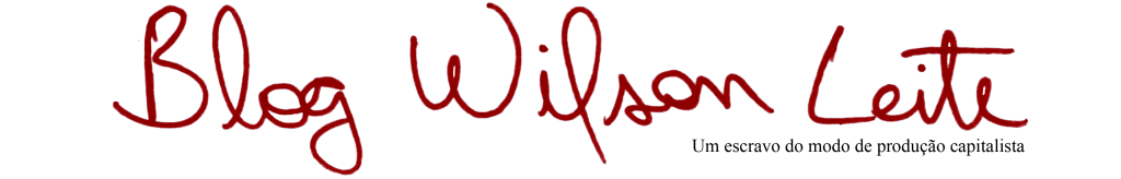 Blog do  Wilson Leite