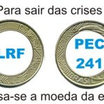 LRF e PEC 241, duas faces da mesma moeda o maranhão dos sir ney's O Maranhão dos Sir Ney's LRF PEC 241 1
